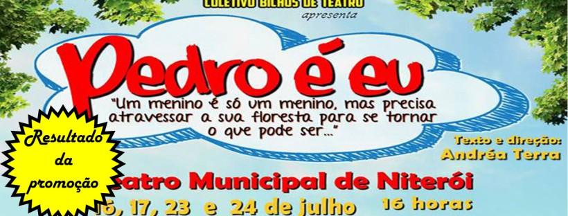 """Resultado da promoção """"Pedro é eu"""""""